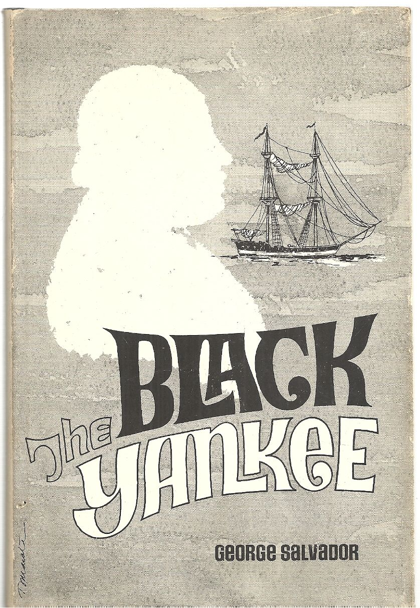Paul Cuffe: The Black Yankee, 1759-1817, George Arnold Salvador